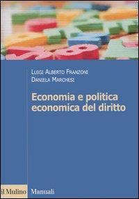 Economia e politica economica del diritto