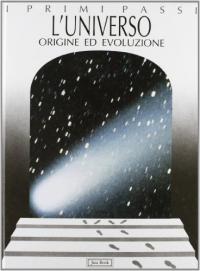 L'universo : origine ed evoluzione / di Enrico Miotto