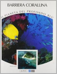 [Vol. 3]: La barriera corallina