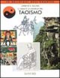 Il cosmo e la saggezza nel Taoismo / Lawrence E. Sullivan