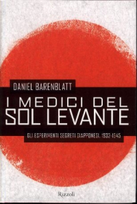 I medici del Sol Levante / Daniel Barenblatt ; traduzione di Fjodor Ardizzoia