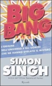 Big bang / Simon Singh