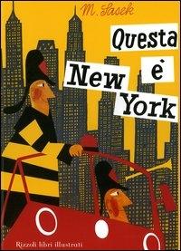 Questa è New York / M. Sasek