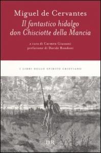Il fantastico hidalgo don Chisciotte della Mancia