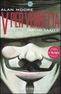 V per vendetta / Alan Moore, David LLoyd ; traduzione di Leonardo Rizzi
