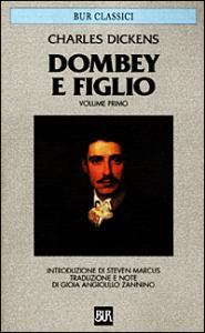 Dombey e figlio / Charles Dickens ; introduzione di Steven Marcus ; traduzione e note di Gioia Angiolillo Zannino. 1: Capitoli 1.-28.