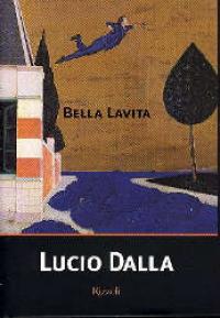 Bella Lavita / Lucio Dalla