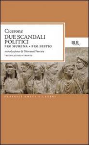 Due scandali politici