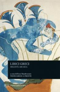 Lirici greci dell' età arcaica
