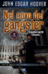 Nel covo dei gangster