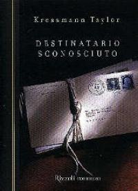 Destinatario sconosciuto / Kressmann Taylor ; traduzione di Ada Arduini
