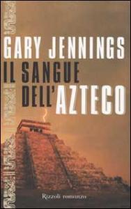 Il sangue dell'azteco