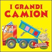 I grandi camion