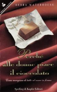 Perchè alle donne piace il cioccolato