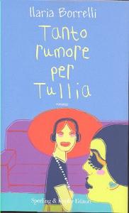 Tanto rumore per Tullia