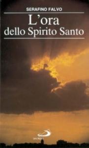 L' ora dello Spirito Santo