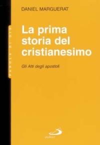 La prima storia del cristianesimo