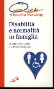 Disabilità e normalità in famiglia