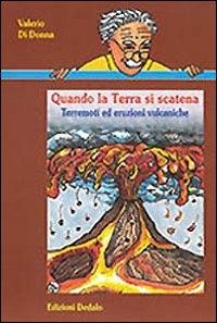 Quando la terra si scatena Terremoti ed eruzioni vulcaniche