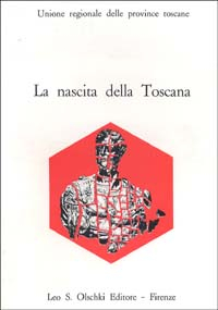 La nascita della Toscana