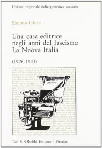 Una casa editrice negli anni del fascismo