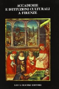 Accademie e istituzioni culturali a Firenze