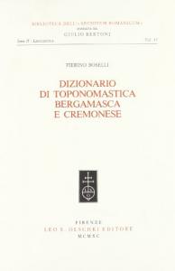 Dizionario di toponomastica bergamasca e cremonese