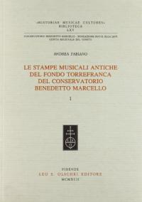 5: Le stampe musicali antiche del fondo Torrefranca del Conservatorio Benedetto Marcello / \a cura di! Andrea Fabiano. 2