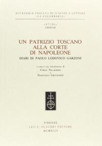 Un patrizio toscano alla corte di Napoleone