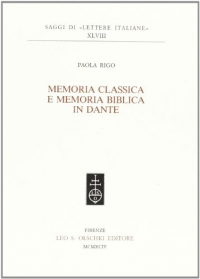 Memoria classica e memoria biblica in Dante