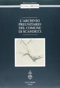 L'archivio preunitario del Comune di Scandicci