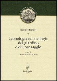 Iconologia ed ecologia del giardino e del paesaggio