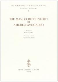 3: Tre manoscritti inediti di Amedeo Avogadro