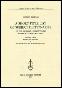 A short-title list of subject dictionaries of the Sixteenth, Seventeenth and  Eighteenth Centuries