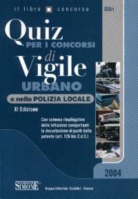 Quiz per i concorsi di vigile urbano e nella polizia locale