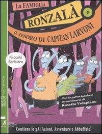 La famiglia Ronzalà e il tesoro di capitan Larvoni
