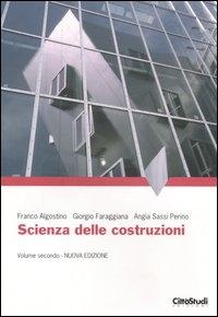 Scienza delle costruzioni / Franco Algostino, Giorgio Faraggiana, Angìa Sassi Perino. 2