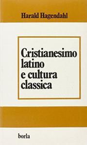 Cristianesimo latino e cultura classica
