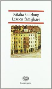 Lessico famigliare / Natalia Ginzburg ; a cura di Ambra Garancini Costanzo ; prefazione dell'autrice