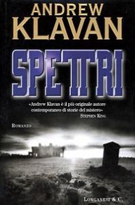Spettri : romanzo / di Andrew Klavan ; traduzione di Maria Cristina Pietri