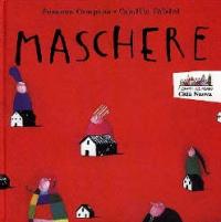 Maschere / Susanna Campana, Camilla Falsini