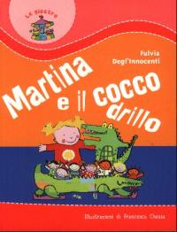 Martina e il coccodrillo