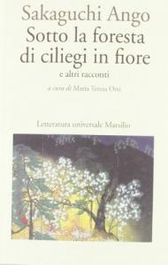 Sotto la foresta di ciliegi in fiore e altri racconti