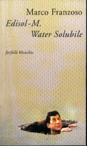"""Edisol-M. Water Solubile, detective, patriota e poeta in """"El strano caso dei meteoriti verdastri"""" / Marco Franzoso"""