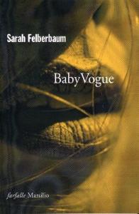 Baby vogue / Sarah Felberbaum