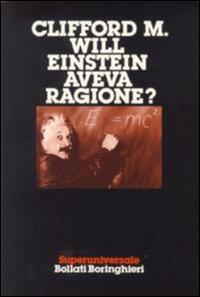 Einstein aveva ragione?
