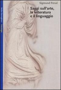 Saggi sull'arte, la letteratura e il linguaggio