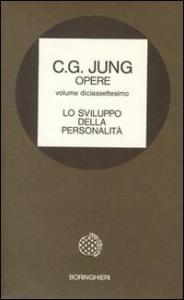 Lo sviluppo della personalità / Carl Gustav Jung