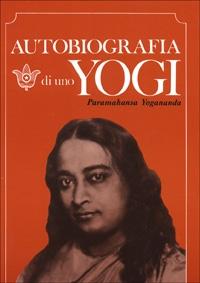 Autobiografia di uno Yoghi