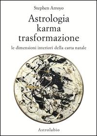 Astrologia, karma, trasformazione